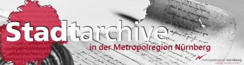 Stadtarchive in der Metropolregion Nürnberg